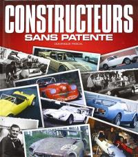 Constructeurs sans patente. Volume 1