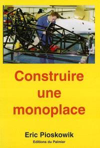 Construire une monoplace : suspension, direction, châssis : Formule 3, Formule Renault, Formule Ford