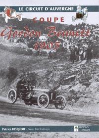 Coupe Gordon Bennett 1905 : le circuit d'Auvergne