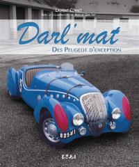 Darl'mat : des Peugeot d'exception