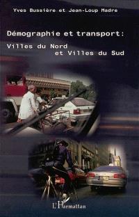 Démographie et transport : villes du Nord et villes du Sud