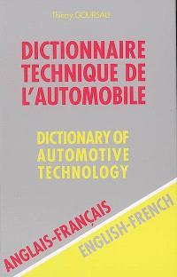 Dictionnaire technique de l'automobile : anglais-français = Dictionary of automotive technology : English-French