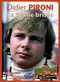 Didier Pironi : la flèche brisée