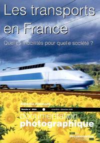 Documentation photographique (La). n° 8066, Les transports en France : quelles mobilités pour quelle société ?