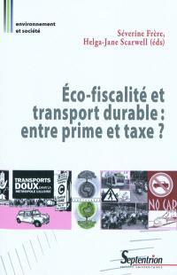 Eco-fiscalité et transport durable : entre prime et taxe ?