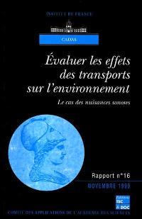 Evaluer des effets des transports sur l'environnement : le cas des nuisances sonores