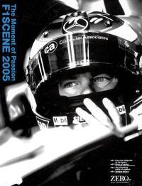 F1 Scene 2005 : The Moment of Passion