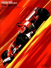 F1 Scene 2006 : The Moment of Passion. Volume 2, The Speed