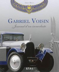 Gabriel Voisin : journal d'un iconoclaste