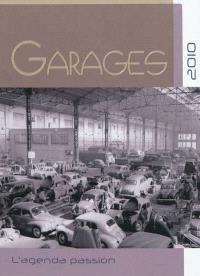 Garages : l'agenda passion 2010