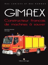 Gimaex, constructeur français de machines à sauver