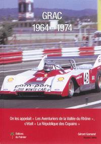 GRAC, 1964-1974