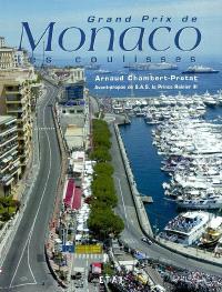 Grand Prix de Monaco : les coulisses