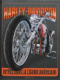 Harley-Davidson : entrez dans la légende américaine