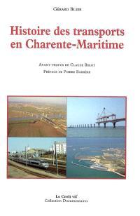 Histoire des transports en Charente-Maritime : des voies romaines au TGV
