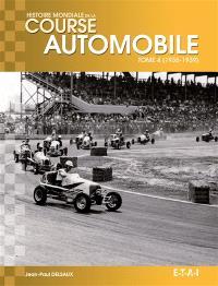 Histoire mondiale de la course automobile. Volume 4, 1936-1939