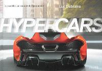 Hypercars : 27 modèles au sommet de l'automobile