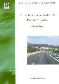 Instruction interministérielle : première partie : généralités