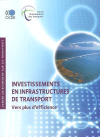 Investissements en infrastructures de transport : vers plus d'efficience