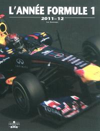 L'année formule 1 : 2011-2012