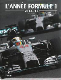 L'année formule 1 : 2014-15