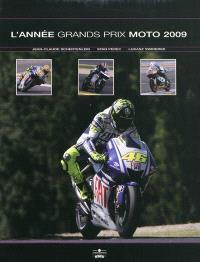 L'année grands prix moto 2009