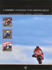 L'année Grands Prix moto 2013