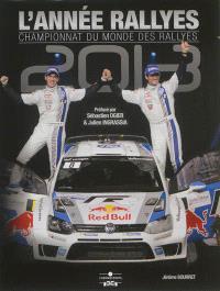 L'année rallyes : championnat du monde des rallyes 2013