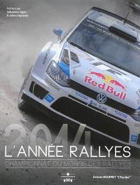 L'année rallyes : Championnat du monde des rallyes 2014