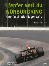 L'enfer vert du Nürburgring : une fascination légendaire