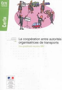 La coopération entre autorités organisatrices de transports : les syndicats mixtes SRU : décembre 2013