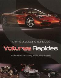 La fabuleuse histoire des voitures rapides : des véhicules conçus pour la vitesse