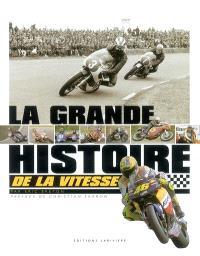 La grande histoire de la vitesse moto