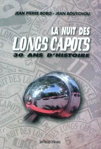 La Nuit des longs capots : 30 ans d'histoire