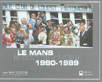 Le Mans, 1980-1989 : instants choisis