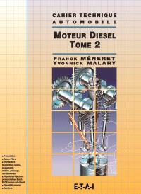 Le moteur Diesel. Volume 2