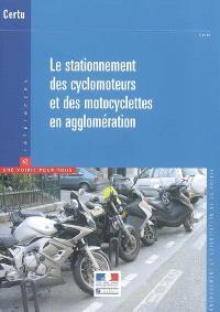 Le stationnement des cyclomoteurs et des motocyclettes en agglomération