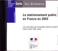 Le stationnement public en Fance en 2005 : les données de l'enquête Certu dans 166 villes