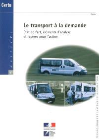 Le transport à la demande : état de l'art, élément d'analyse et repères pour l'action