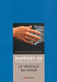 Le véhicule du futur : rapport voté par l'Assemblée en octobre 2012