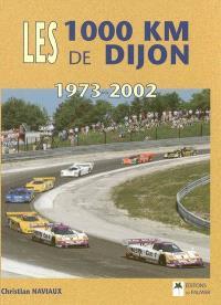 Les 1 000 km de Dijon : 1973-2002