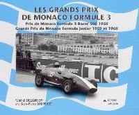 Les Grands Prix de Monaco Formule 3 : Prix de Monaco Formule 3 racer 500 1950 : Grands Prix de Monaco, Formule junior 1959 et 1960