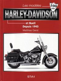 Les modèles Harley-Davidson et Buell depuis 1945
