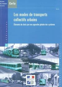 Les modes de transport collectif urbain : éléments de choix par une approche globale des systèmes
