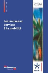 Les nouveaux services à la mobilité