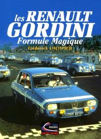 Les Renault Gordini : formule magique