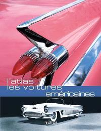 Les voitures américaines : l'atlas