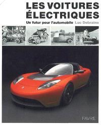 Les voitures électriques : un futur pour l'automobile