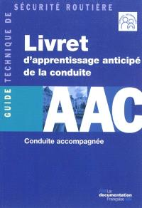 Livret d'apprentissage anticipé de la conduite, AAC : conduite accompagnée