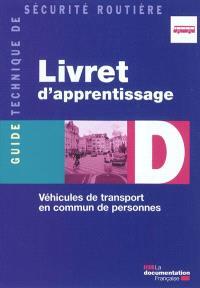 Livret d'apprentissage D : véhicules de transport en commun de personnes